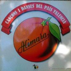 Discos de vinilo: ALIMARA. CANÇONS I DANCES DEL PAÍS VALENCIÀ. PUT-PUT, ESP. 1978 LP (DOBLE CARPETA). Lote 51184938