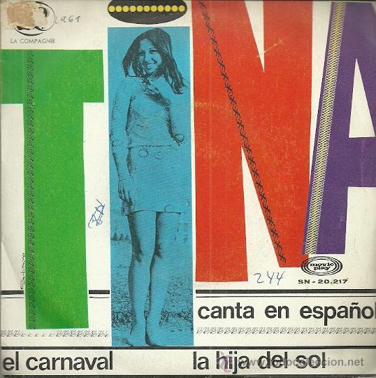 TINA CANTA EN ESPAÑOL SINGLE SELLO MOVIEPLAY AÑO 1969 EDITADO EN ESPAÑA (Música - Discos - Singles Vinilo - Canción Francesa e Italiana)