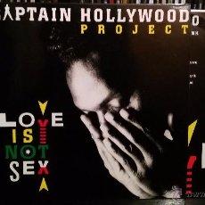 Discos de vinil: CAPTAIN HOLLYWOOD PROJECT - LOVE IS NOT SEX. Lote 51186147