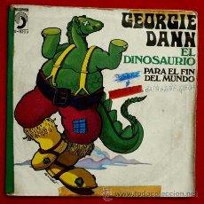 Discos de vinilo: GEORGIE DANN (SINGLE 1972) EL DINOSAURIO - SINGLE DISCOPHON - CANCIÓN DEL VERANO. Lote 51189743