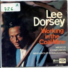 Discos de vinilo: LEE DORSEY / WORKING IN THE COAL MINE / MEXICO + 2 (EP 1966). Lote 69803010