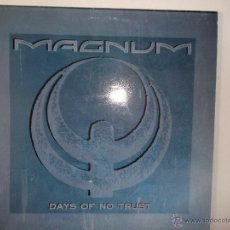 Discos de vinilo: MAGNUM - DAYS OF NO TRUST - 1988 HEAVY. Lote 51193384
