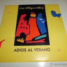Discos de vinilo: LOS ELEGANTES- ADIOS AL VERANO MUY BUEN ESTADO. Lote 51193555