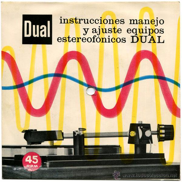INSTRUCCIONES MANEJO Y AJUSTE EQUIPOS ESTEREOFÓNICOS DUAL - SG SPAIN - INDUSTRIAS BETTOR, S.A. (Música - Discos - Singles Vinilo - Electrónica, Avantgarde y Experimental)