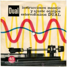 Discos de vinilo: INSTRUCCIONES MANEJO Y AJUSTE EQUIPOS ESTEREOFÓNICOS DUAL - SG SPAIN - INDUSTRIAS BETTOR, S.A.. Lote 51198187