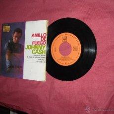 Discos de vinilo: JOHNNY CASH EP ANILLO DE FUEGO CBS SPA 1965 VER CARATULA. Lote 51199434