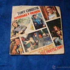 Discos de vinilo: TONY CHRISTIE AVENIDAS Y PASEOS - NUNCA FUI UN NIÑO SELLO MCA 1972. Lote 51209587