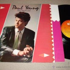 Discos de vinilo: PAUL YOUNG - NO PARLEZ. Lote 146239749
