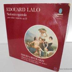Discos de vinilo: EDOUARD LALO. SINFONIA ESPAÑOLA PARA VIOLIN Y ORQUESTA. DAVID OISTRAKH. VER FOTOGRAFIAS ADJUNTAS.. Lote 51223067