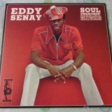 Discos de vinilo: LP EDDY SENAY - SOUL PREACHIN' / REISSUE 2006 / VAMPISOUL / FUNK SOUL LATIN. Lote 51225745