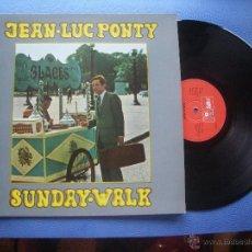 Discos de vinilo: JEAN LUC PONTY SUNDAY WALK LP SPAIN 1973 PDELUXE. Lote 51238988