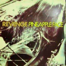 Discos de vinilo: REVENGE-PINE APPLE FACE MAXI SINGLE VINILO 1990 SPAIN. Lote 51239969
