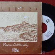 Discos de vinilo: VICENS CALDENTEY, CABRERA (ESTUDI 86, 1987) SINGLE- Z-66 HARMONICA COIXA VICTOR URIS VICENTE VIÇENS. Lote 51254878