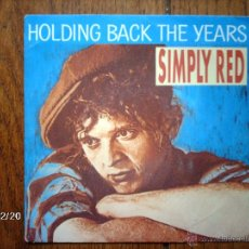 Discos de vinilo: SIMPLY RED - HOLDING BACK THE YEARS + I WON´T FEEL BAD. Lote 51255794