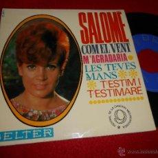 Disques de vinyle: SALOME COM EL VENT/M'AGRADARIA/LES TEVES MANS/T'ESTIM I T'ESTIMARE EP 1967 BELTER EX. Lote 51257410
