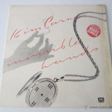 Discos de vinilo: KIM CARNES - INVISIBLE HANDS (2 VERSIONES) 1983 SPAIN MAXI SINGLE. Lote 51301583