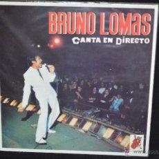 Discos de vinilo: BRUNO LOMAS - CANTA EN DIRECTO - VOL. 4 - LP. Lote 51310650