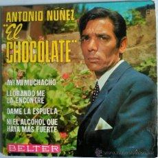 Discos de vinilo: ANTONIO NUÑEZ EL CHOCOLATE. Lote 51316823