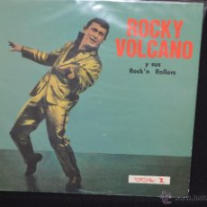 Discos de vinilo: ROCKY VOLCANO Y SUS ROCK´N ROLLERS - VOL. 1. Lote 51316840