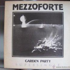 Discos de vinilo: MEZZOFORTE - GARDEN PARTY (1983) MAXISINGLE. Lote 194113535