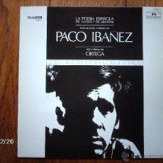 Disques de vinyle: PACO IBAÑEZ - ORTEGA - LA POESIA ESPAÑOLA DE AHORA Y DE SIEMPRE . Lote 51322650