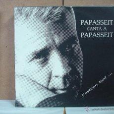 Discos de vinilo: PERE PAPASSEIT - PAPASSEIT CANTA PAPASSEIT: T'ESTIMO TANT... / POEMA SENSE ACABAR - FLOC FMX-1027. Lote 149263050