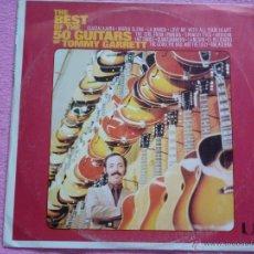 Disques de vinyle: THE 50 GUITARS OF TOMMY GARRETT,THE BEST EDICION ESPAÑOLA DEL 75. Lote 51324548