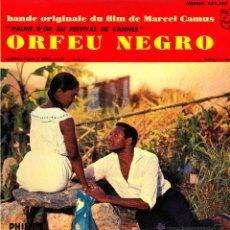 Discos de vinilo: BSO ORFEU NEGRO-FELICIDADE + O NOSSO AMOR + MANHA DE CARNAVAL + SAMBA DE ORFEU EP VINILO (FRANCE). Lote 51327191