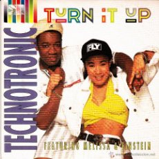 Discos de vinilo: TECHNOTRONIC FEATURING MELISSA & EINSTEIN-TURN IT UP SINGLE VINILO 1990 PROMOCIONAL SPAIN. Lote 51327817