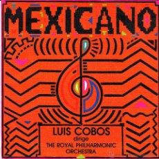 Discos de vinilo: LUIS COBOS DIRIGE THE ROYAL PHILHARMONIC ORCHESTRA-MEXICANO SINGLE VINILO 1984 PROMOCIONAL SPAIN. Lote 51330621