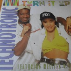 Discos de vinilo: TECHNOTRONIC - FEAT. MELISSA & EINSTEIN - TURN IT UP & LOOP VERSION. Lote 51331364