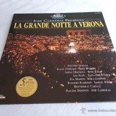 Discos de vinilo: JOSÉ CARRERAS PRESENTA LA GRANDE NOTTE A VERONA 2 LPS.. Lote 51333550