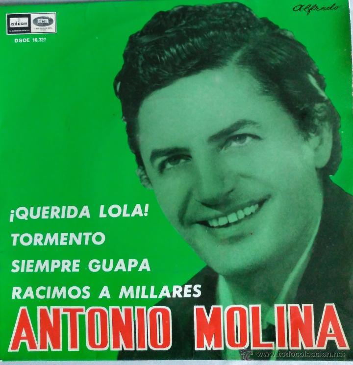 ANTONIO MOLINA (Música - Discos - Singles Vinilo - Flamenco, Canción española y Cuplé)