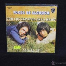 Discos de vinilo: VOCES DE ALGODON - CON LOS ZAPATOS EN LA MANO / LLAMAME - SINGLE. Lote 51342897