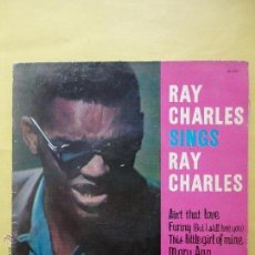 Discos de vinilo: RAY CHARLES. SINGS. FUNNY. MARY ANN. AIN´T THAT LOVE. THIS LITTLE GIRL OF MINE. BELTER. Lote 51355268