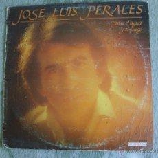 Discos de vinilo: JOSE LUIS PERALES - ENTRE EL AGUA Y EL FUEGO. Lote 51355440