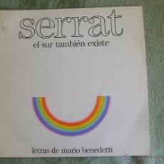 Discos de vinilo: SERRAT - EL SUR TAMBIEN EXISTE. Lote 51355524