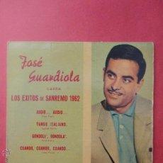 Discos de vinilo: JOSÉ GUARDIOLA. SANREMO 1962. Lote 51356936