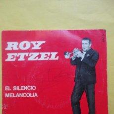 Discos de vinilo: ROY ETZEL. EL SILENCIO MELANCOLÍA. Lote 51356989