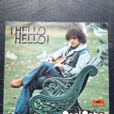 Discos de vinilo: SINGLE NOEL SOTO - ¡HELLO HELLO! - POLYDOR 1975.. Lote 51360780