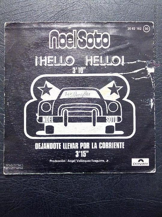 Discos de vinilo: SINGLE NOEL SOTO - ¡HELLO HELLO! - POLYDOR 1975. - Foto 2 - 51360780