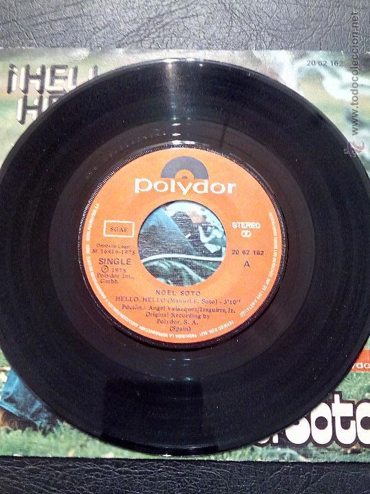 Discos de vinilo: SINGLE NOEL SOTO - ¡HELLO HELLO! - POLYDOR 1975. - Foto 3 - 51360780
