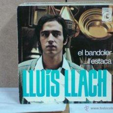 Dischi in vinile: LLUIS LLACH - EL BANDOLER / L'ESTACA - CONCENTRIC 45720-A - 1970. Lote 51367159