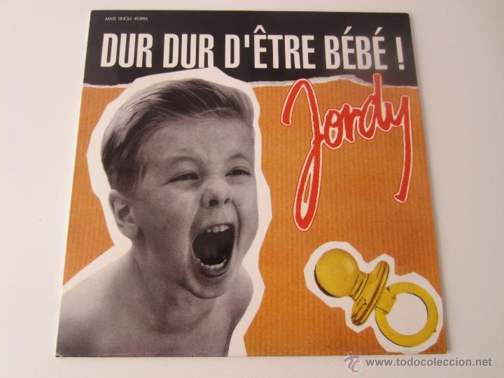 JORDY - DUR DUR D'ÊTRE BEBE! (2 VERSIONES) 1992 SPAIN MAXI SINGLE (Música - Discos de Vinilo - Maxi Singles - Canción Francesa e Italiana)