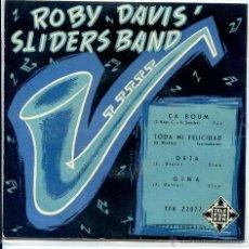 Discos de vinilo: ROVY DAVIS SLIDERS BAND / ÇA BOUM / TODA MI FELICIDAD / DEJA / GINA (EP 1959). Lote 51375403