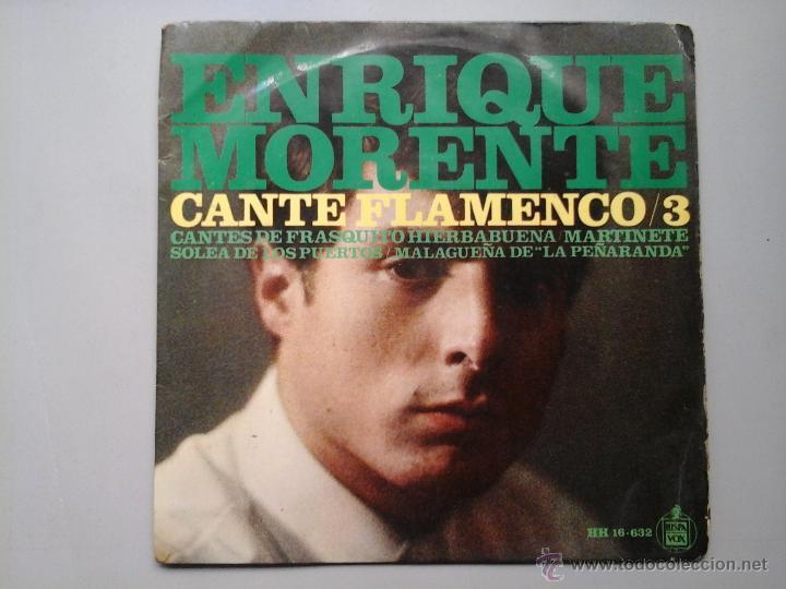 ENRIQUE MORENTE. CANTE FLAMENCO / VOL.3. EP. HISPAVOX 1967.FELIX DE UTRERA. MUY RARO (Música - Discos de Vinilo - EPs - Flamenco, Canción española y Cuplé)