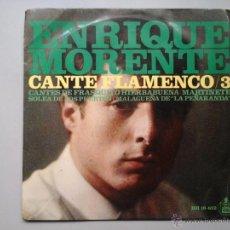 Discos de vinilo: ENRIQUE MORENTE. CANTE FLAMENCO / VOL.3. EP. HISPAVOX 1967.FELIX DE UTRERA. MUY RARO. Lote 51380067