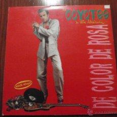 Discos de vinilo: LOS COYOTES DE VÍCTOR ABUNDANCIA - DE COLOR DE ROSA. MAXI-SINGLE VINILO, 3 CIPRESES 1988. Lote 51385212