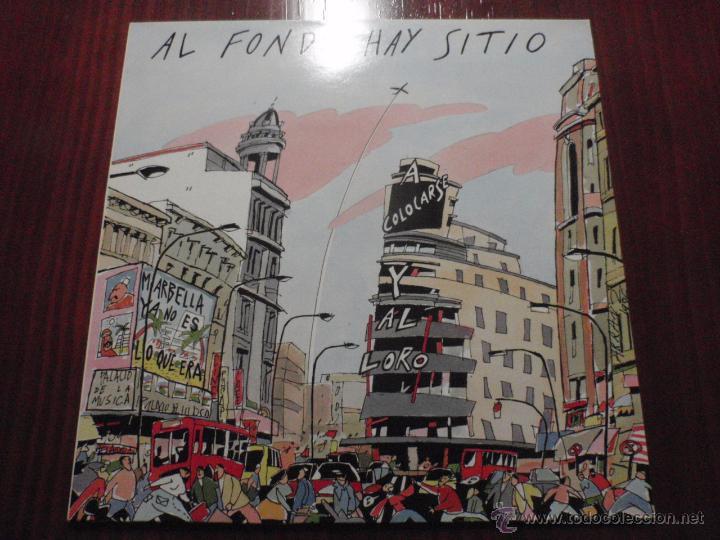 AL FONDO HAY SITIO - A COLOCARSE Y AL LORO. MAXI-SINGLE VINILO, SOLERA DISCOS 1986 (Música - Discos de Vinilo - Maxi Singles - Grupos Españoles de los 70 y 80)