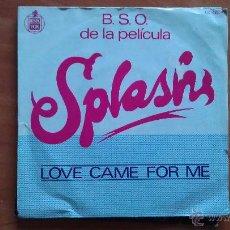 Discos de vinilo: SINGLE SPLASH LOVE CAME FOR ME. Lote 51385724